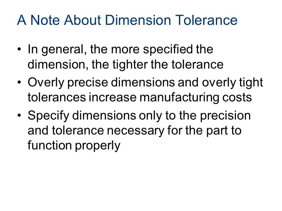 A Note About Dimension Tolerance