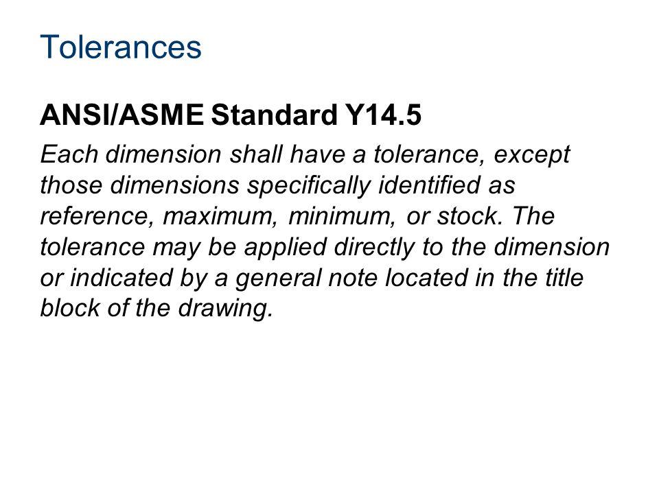 Tolerances ANSI/ASME Standard Y14.5