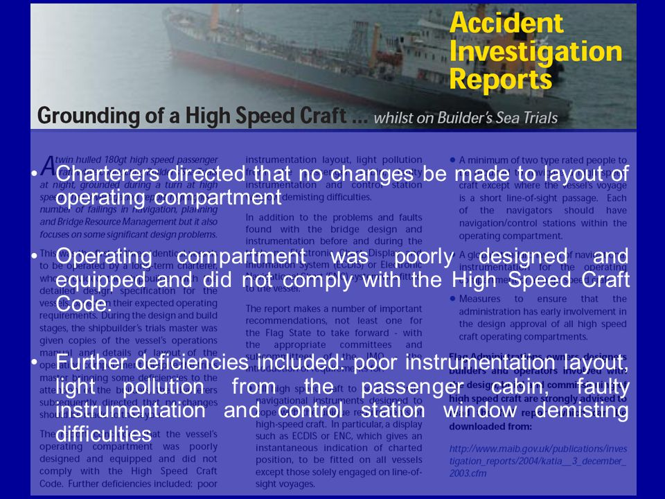 Charterers directed that no changes be made to layout of operating compartment