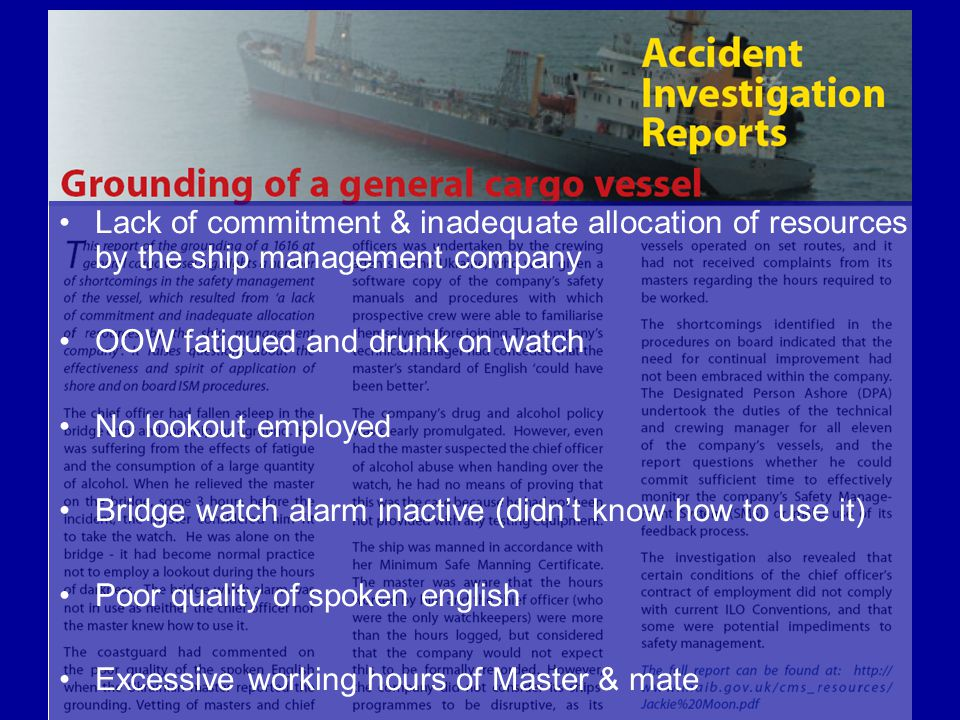 Lack of commitment & inadequate allocation of resources by the ship management company
