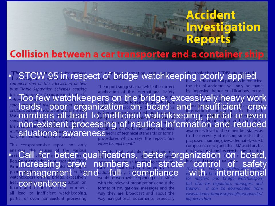 STCW 95 in respect of bridge watchkeeping poorly applied