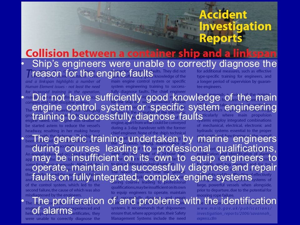 Ship's engineers were unable to correctly diagnose the reason for the engine faults