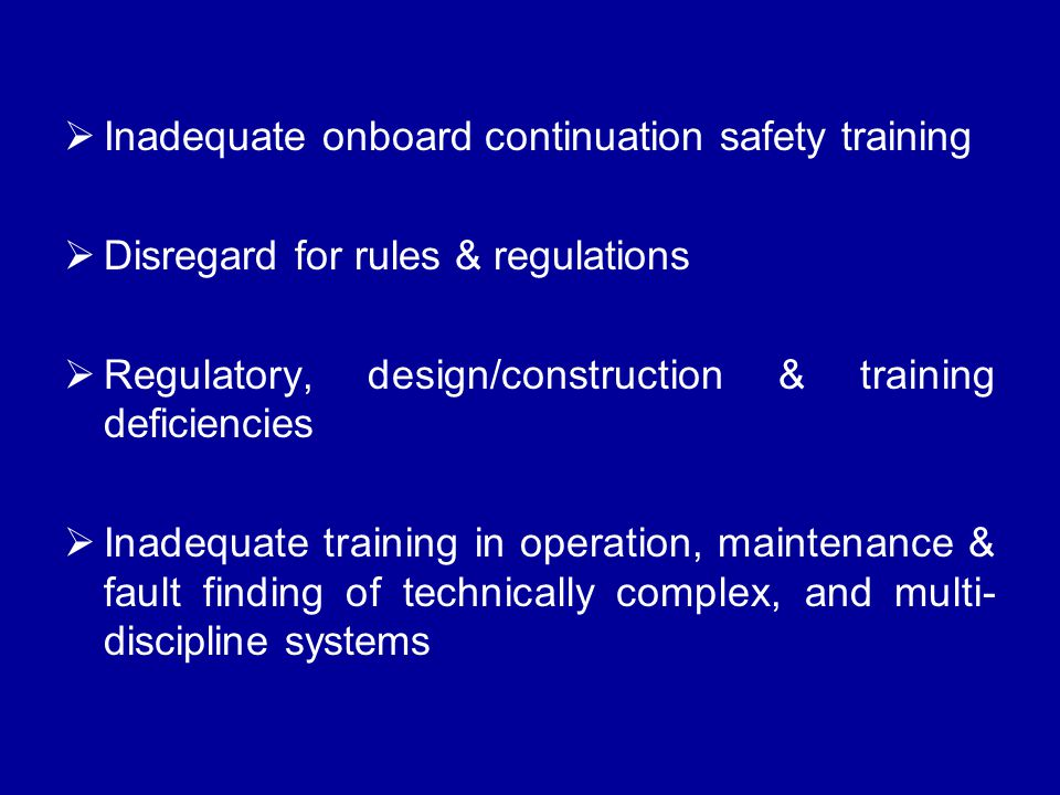 Inadequate onboard continuation safety training