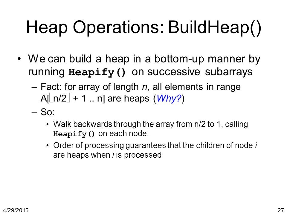 Heap Operations: BuildHeap()