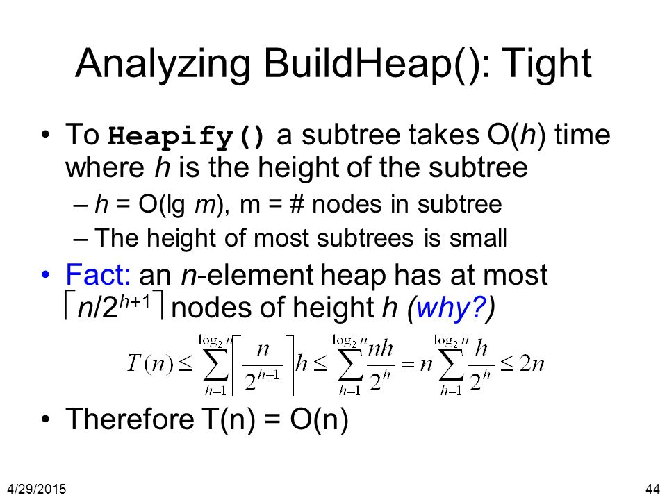 Analyzing BuildHeap(): Tight