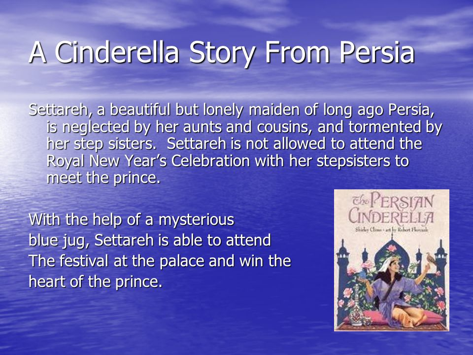 A Cinderella Story From Persia
