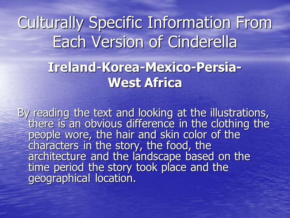 Culturally Specific Information From Each Version of Cinderella