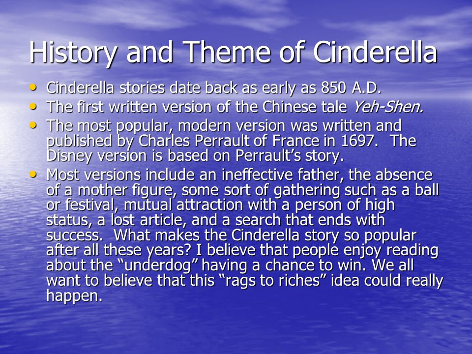 History and Theme of Cinderella