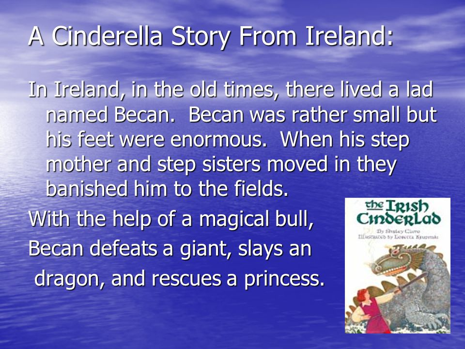 A Cinderella Story From Ireland: