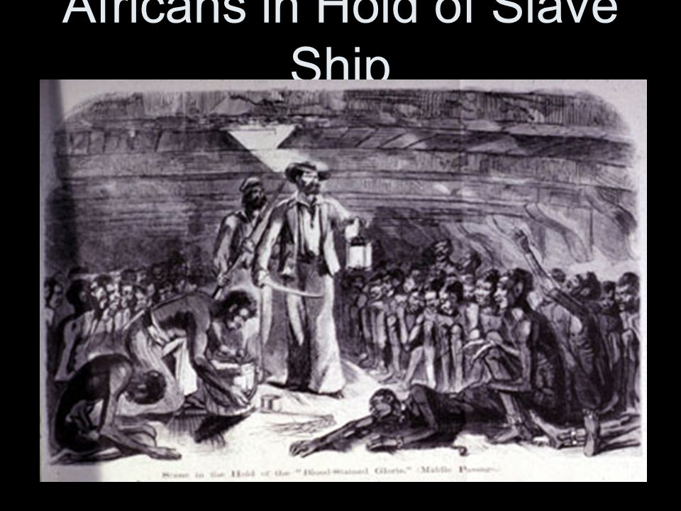 Africans in Hold of Slave Ship