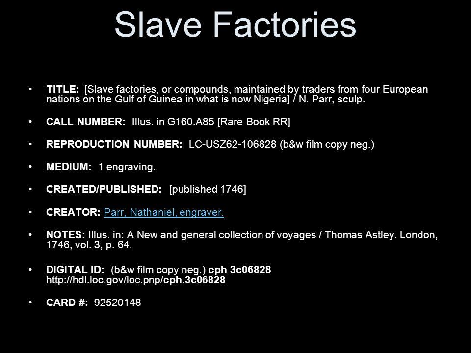 Slave Factories