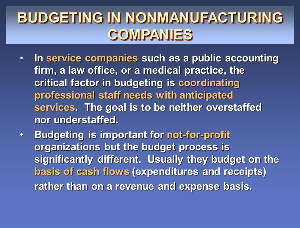 BUDGETING IN NONMANUFACTURING COMPANIES