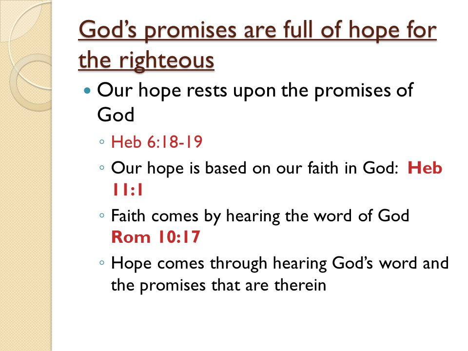 God's promises are full of hope for the righteous