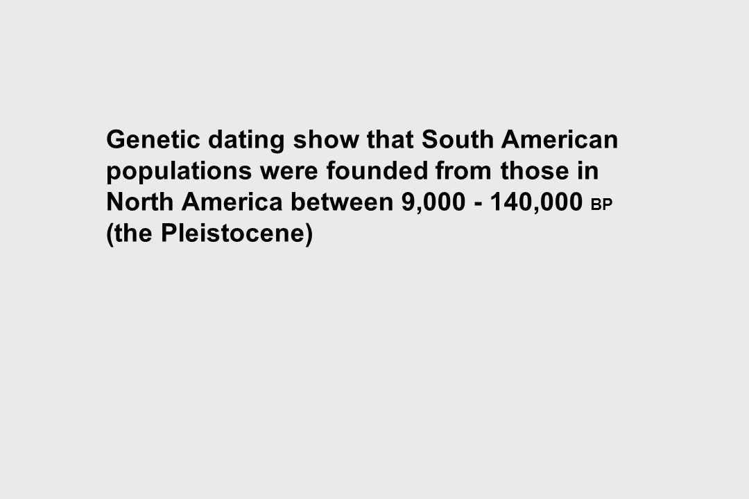 Genetic dating show that South American