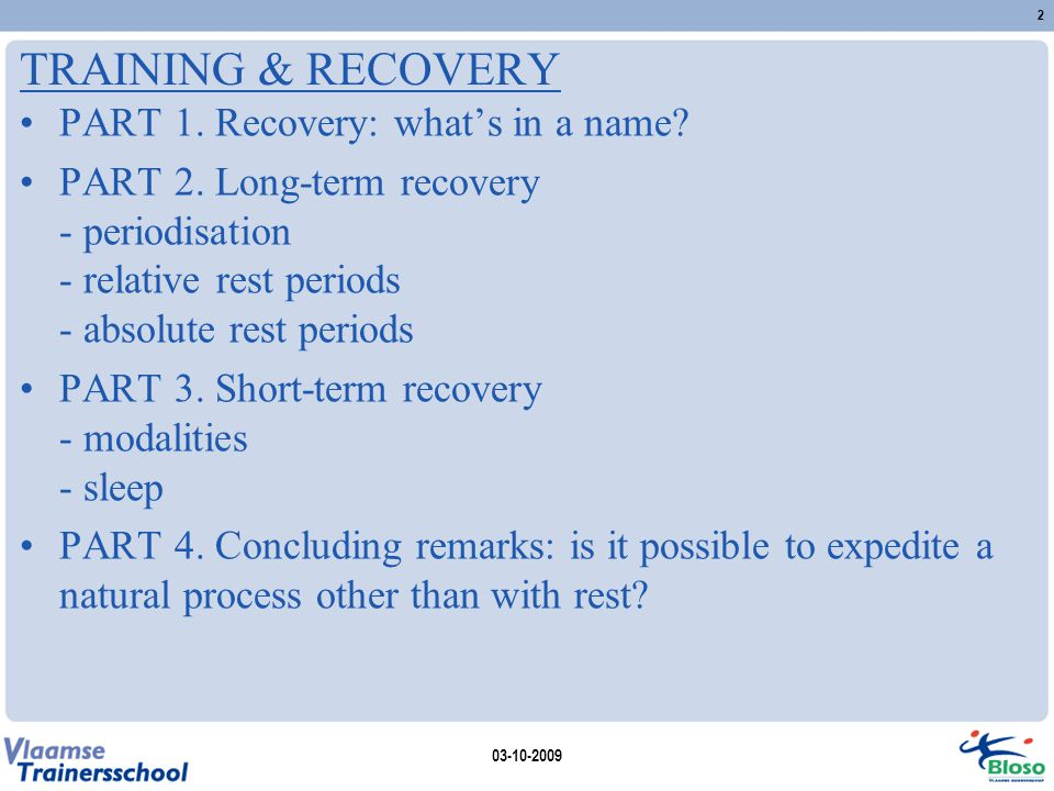 TRAINING & RECOVERY PART 1. Recovery: what's in a name