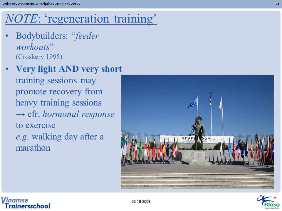 NOTE: 'regeneration training'