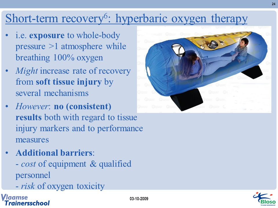 Short-term recovery6: hyperbaric oxygen therapy