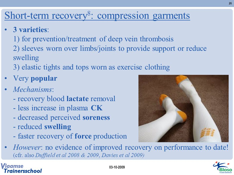 Short-term recovery8: compression garments