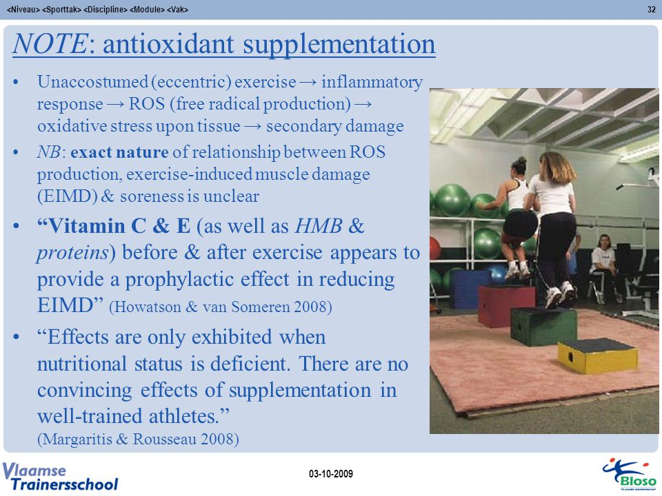 NOTE: antioxidant supplementation