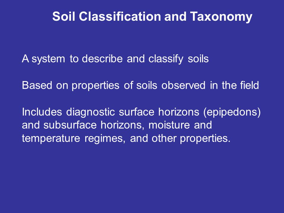 Soil Classification and Taxonomy