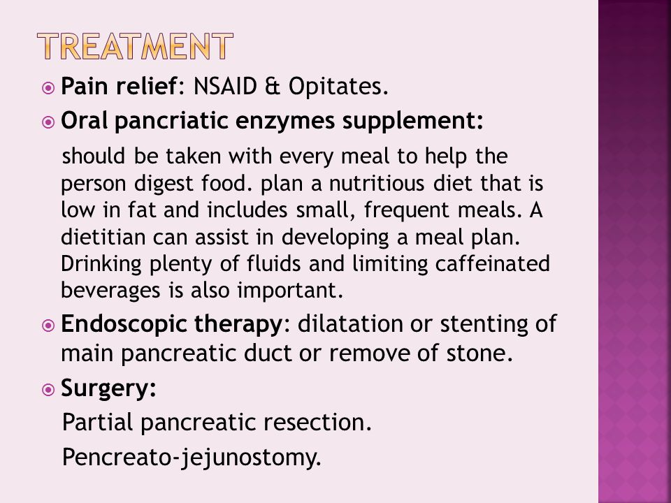 Treatment Pain relief: NSAID & Opitates.