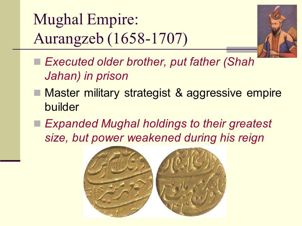 Mughal Empire: Aurangzeb (1658-1707)