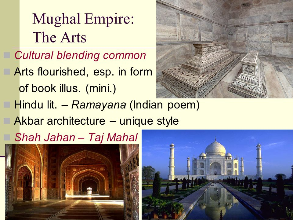 Mughal Empire: The Arts