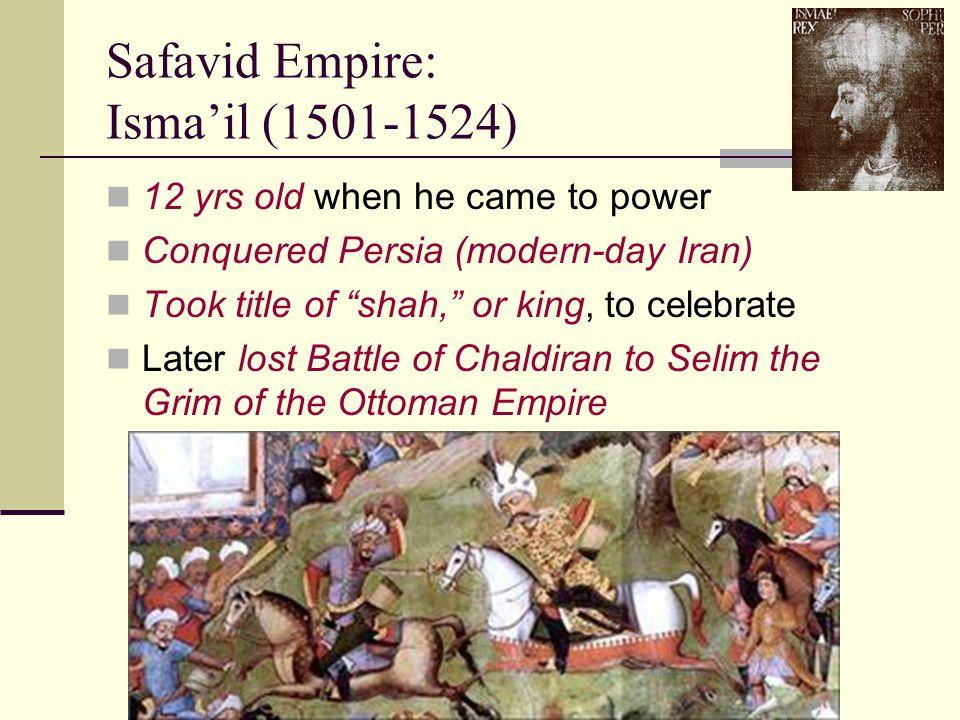 Safavid Empire: Isma'il (1501-1524)