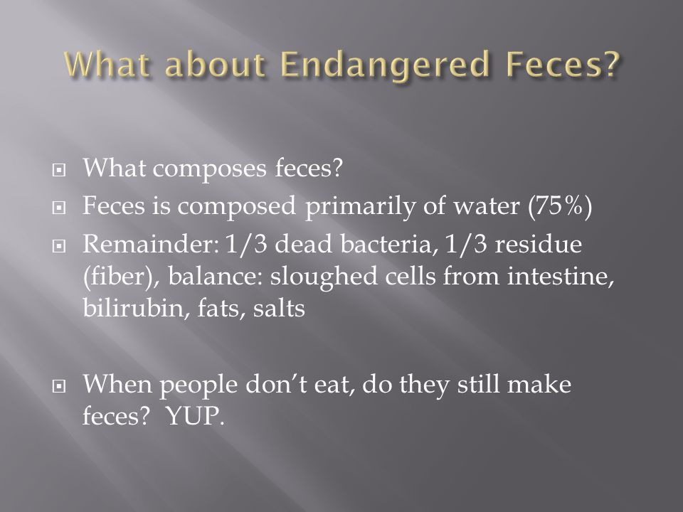 What about Endangered Feces