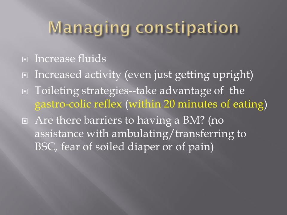 Managing constipation