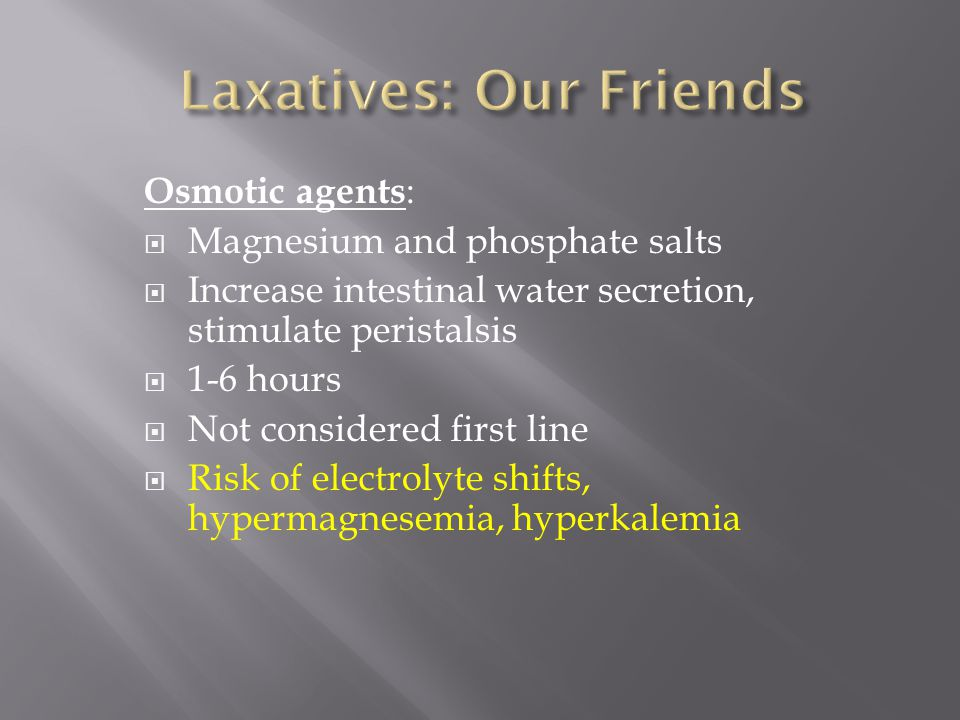 Laxatives: Our Friends