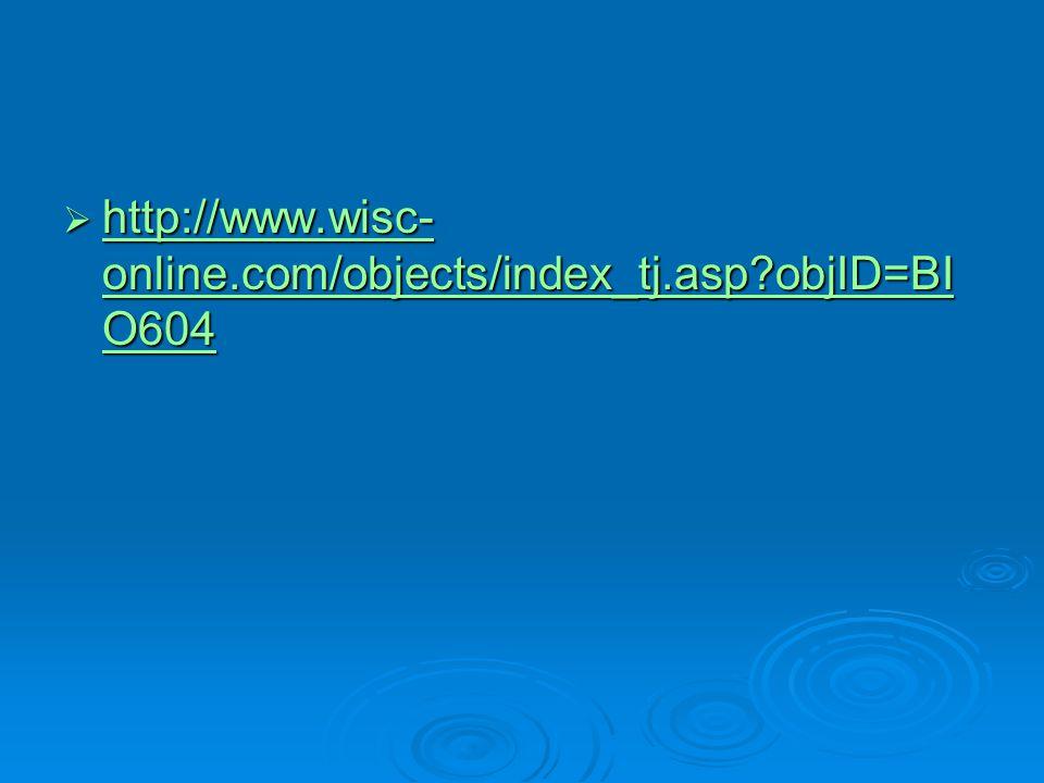 http://www.wisc-online.com/objects/index_tj.asp objID=BIO604