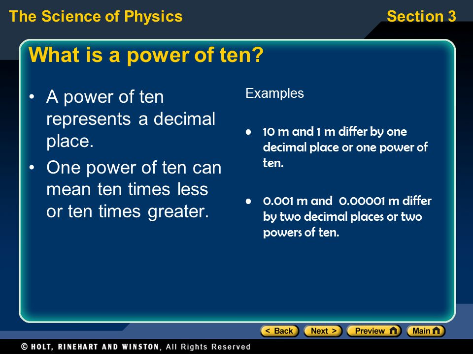 What is a power of ten A power of ten represents a decimal place.