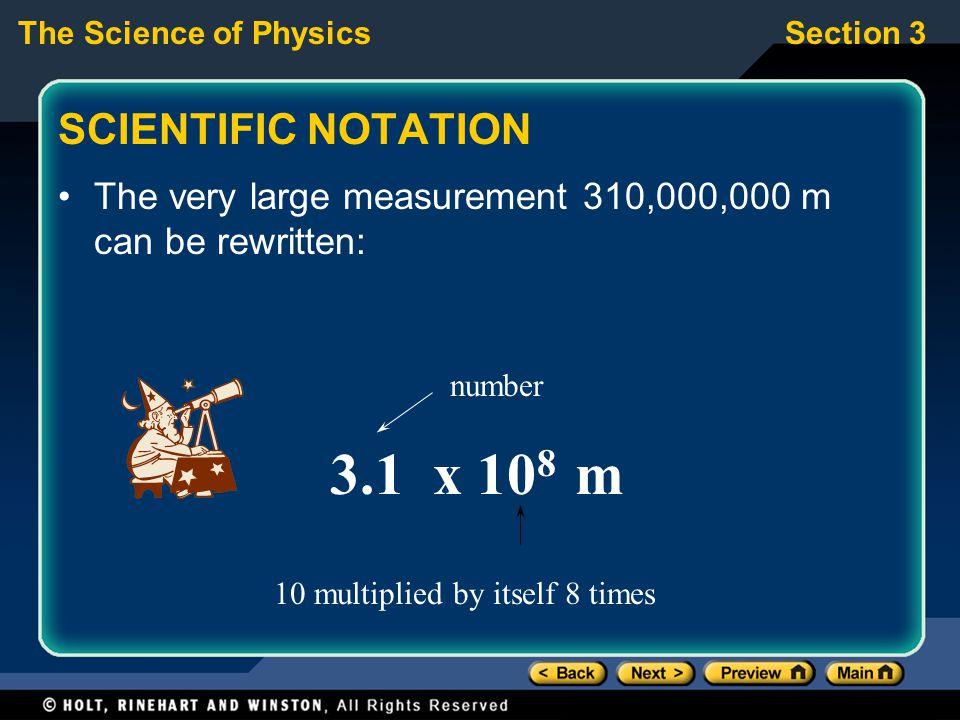 3.1 x 108 m SCIENTIFIC NOTATION
