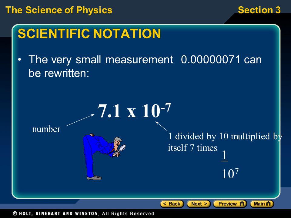 7.1 x 10-7 SCIENTIFIC NOTATION 1 107