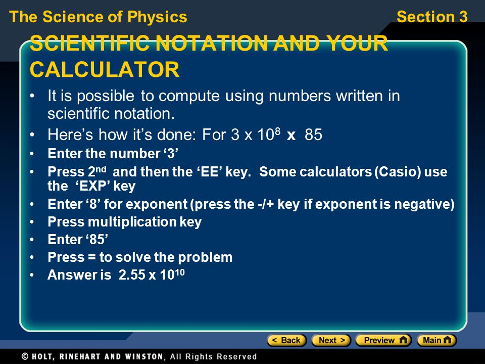 SCIENTIFIC NOTATION AND YOUR CALCULATOR