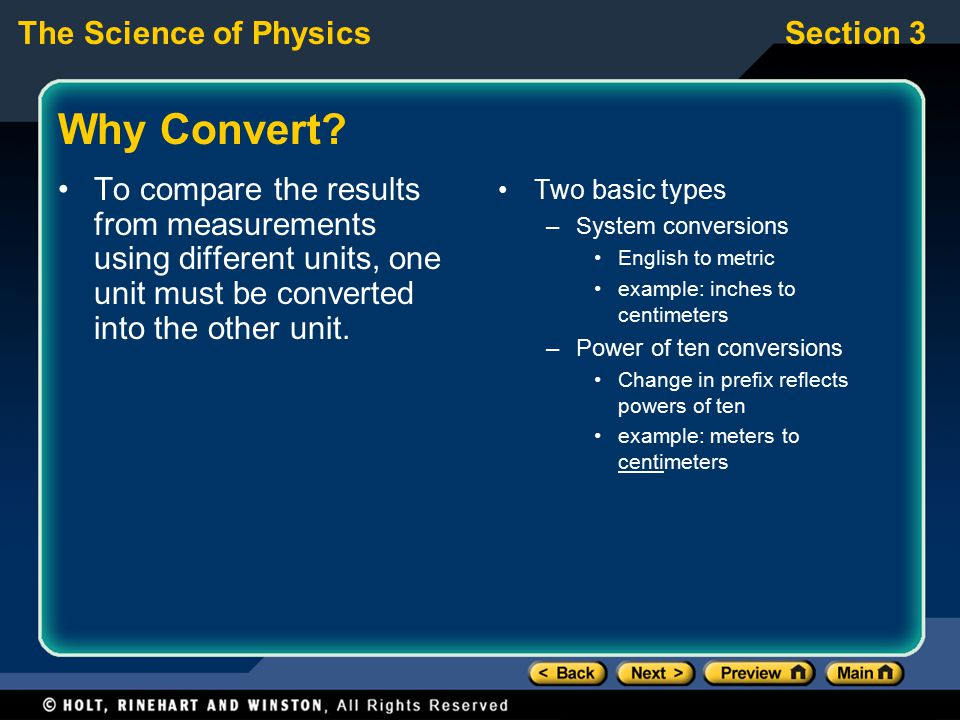 Why Convert To compare the results from measurements using different units, one unit must be converted into the other unit.