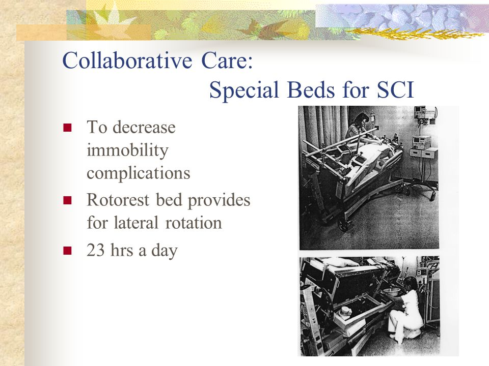 Collaborative Care: Special Beds for SCI