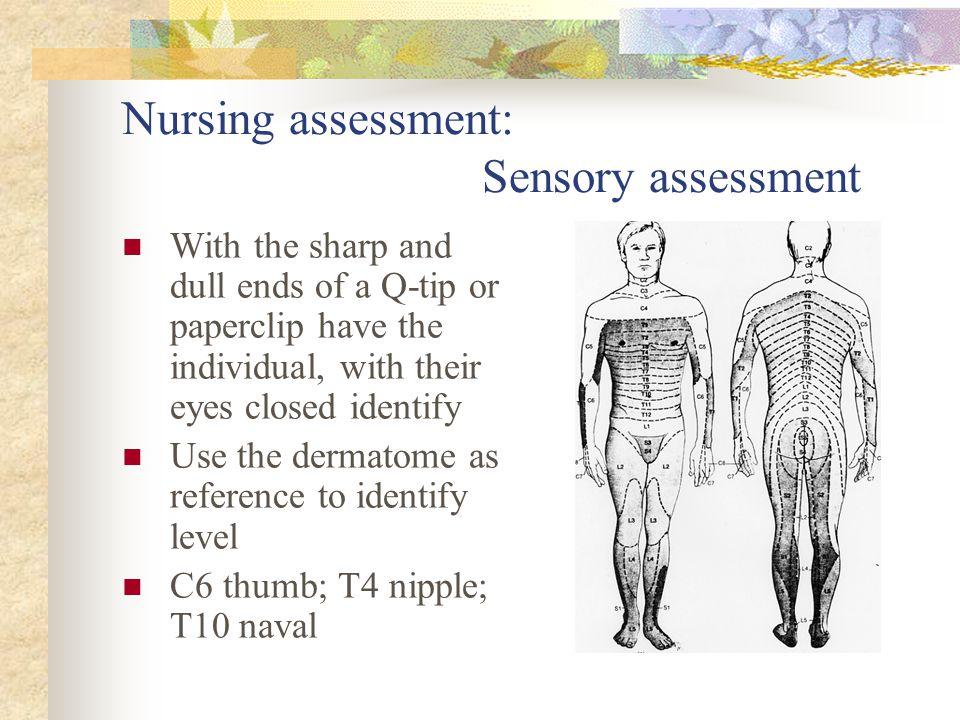 Nursing assessment: Sensory assessment