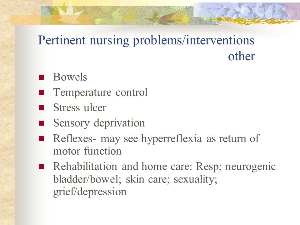 Pertinent nursing problems/interventions other