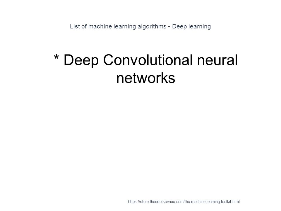 List of machine learning algorithms - Deep learning