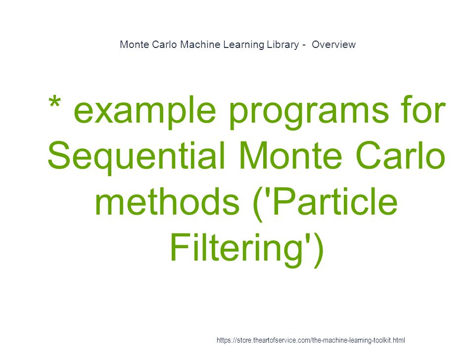 Monte Carlo Machine Learning Library - Overview