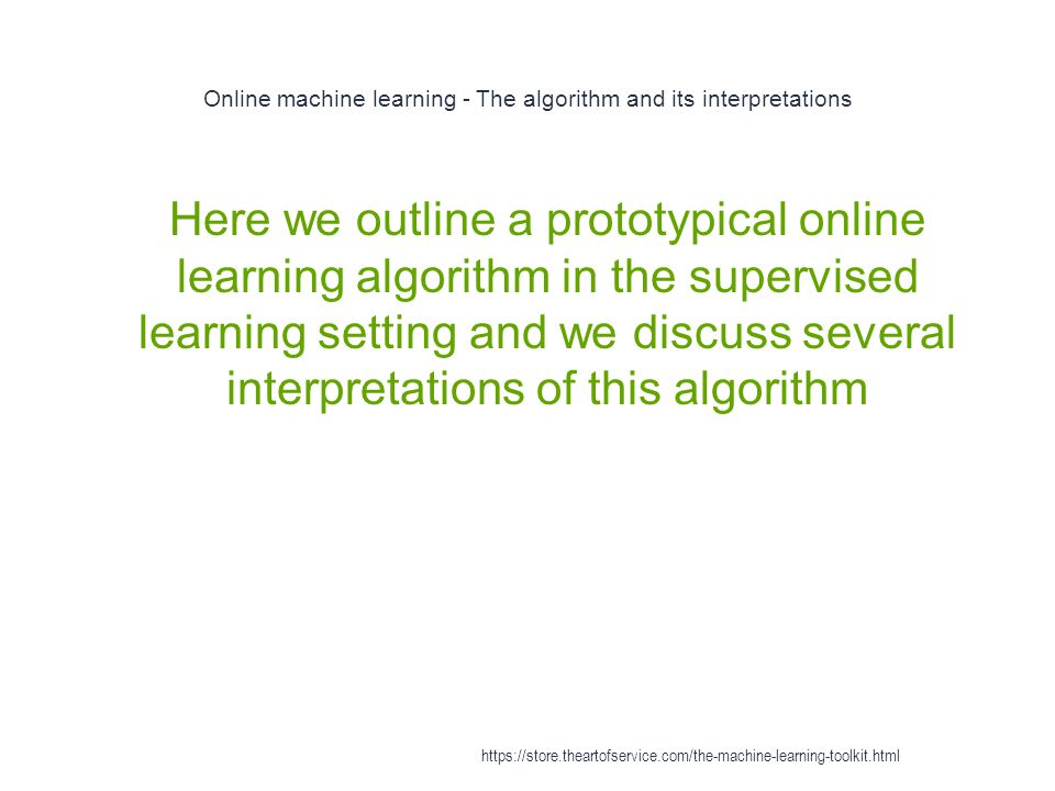 Online machine learning - The algorithm and its interpretations