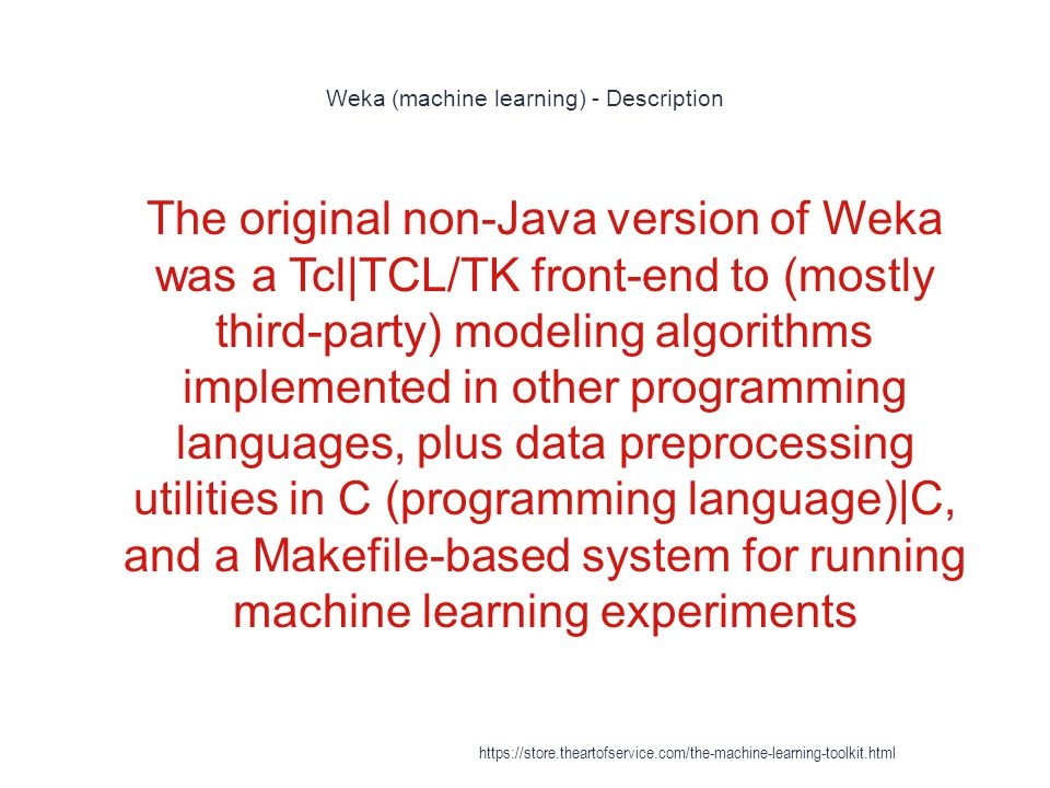 Weka (machine learning) - Description