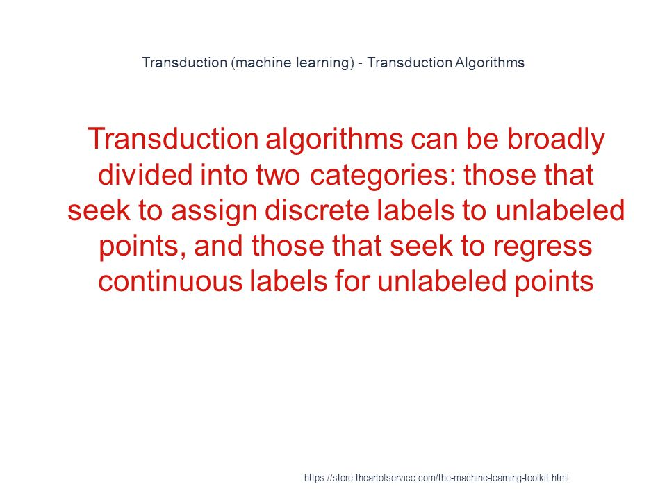 Transduction (machine learning) - Transduction Algorithms