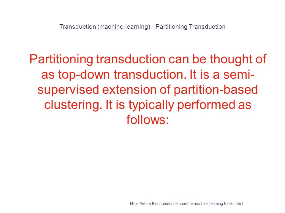 Transduction (machine learning) - Partitioning Transduction