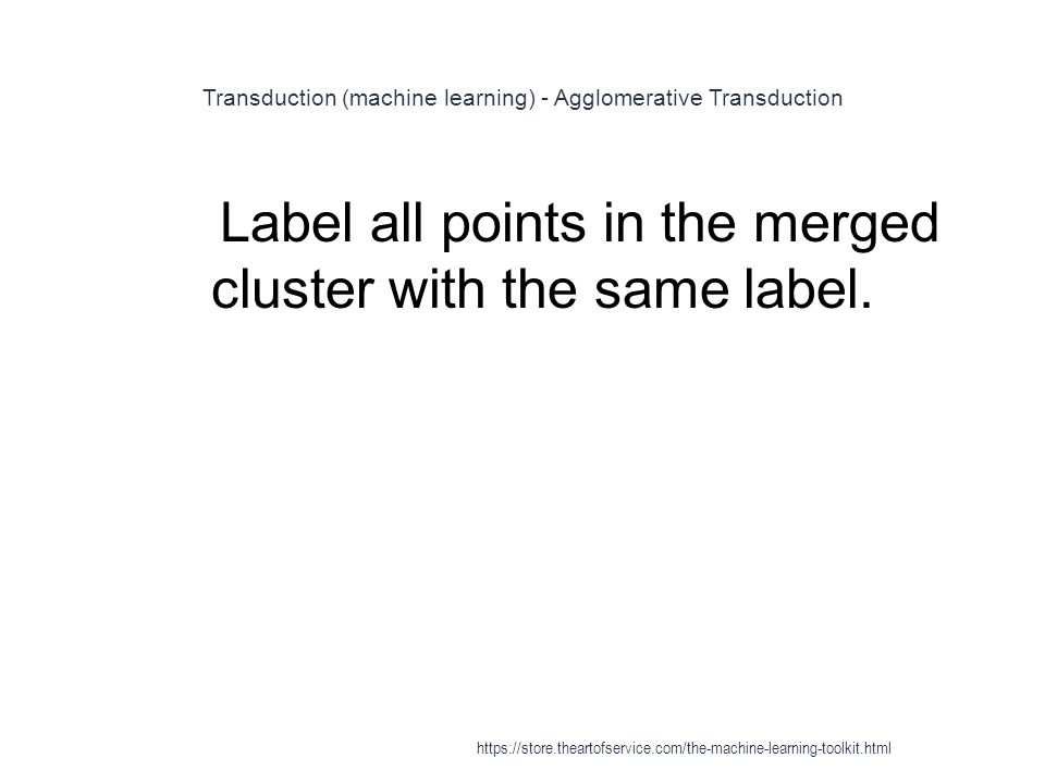 Transduction (machine learning) - Agglomerative Transduction