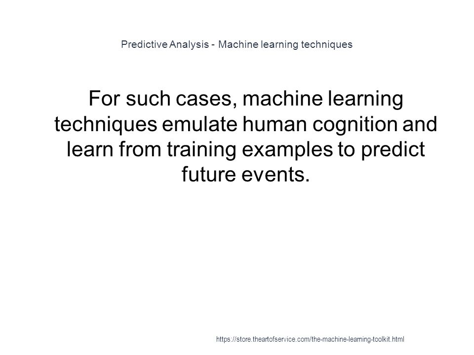 Predictive Analysis - Machine learning techniques