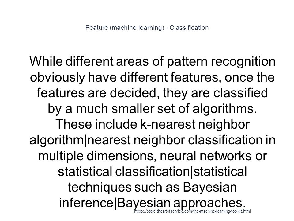 Feature (machine learning) - Classification