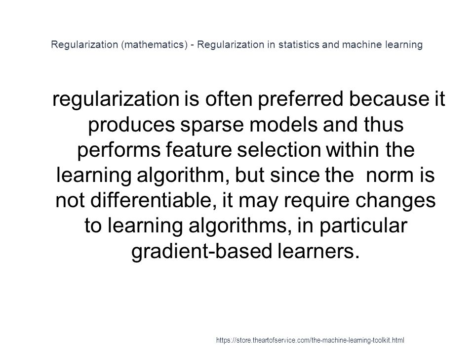 Regularization (mathematics) - Regularization in statistics and machine learning